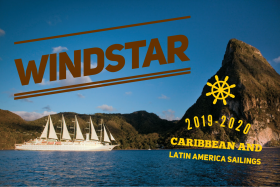 Windstar Announces Caribbean and Latin America Sailings for 2019-2020