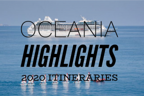 Oceania Highlights 2020 Itineraries