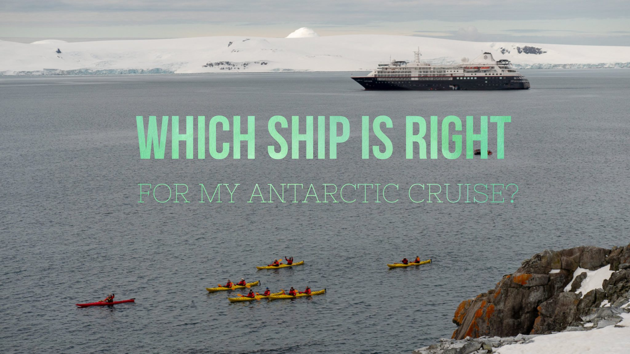 which antarctic ship is right for me
